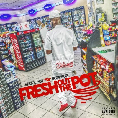 "SkoolBoy ""SB"" Surfs Up: Fresh Out The Pot EP"