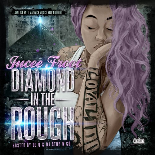 Jucee Froot, Diamond In The Rough, Mixtape