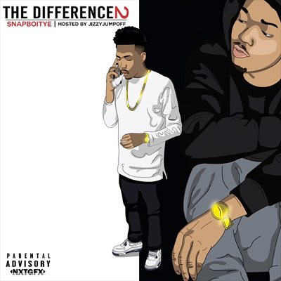 "Snap Boi Tye ""The Difference 2"" Mixtape"