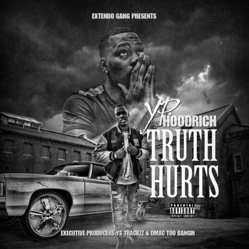 YP Hoodrich, Truth Hurts, Mixtape, Extendo Gang