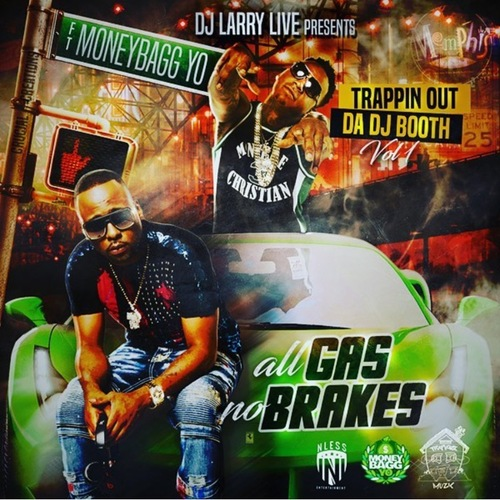 Moneybagg Yo, All Gas No Breaks, Mixtape, Dj Larry Live, Memphis