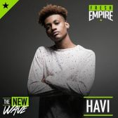 Havi ATL Fresh Empire The New Wave