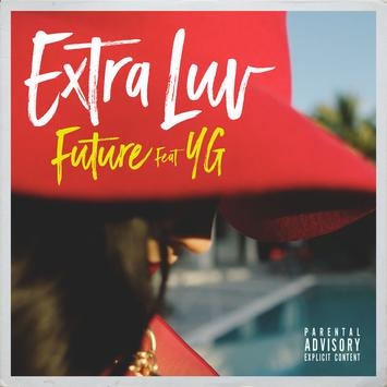Future ft YG Extra Luv Single Cover Art