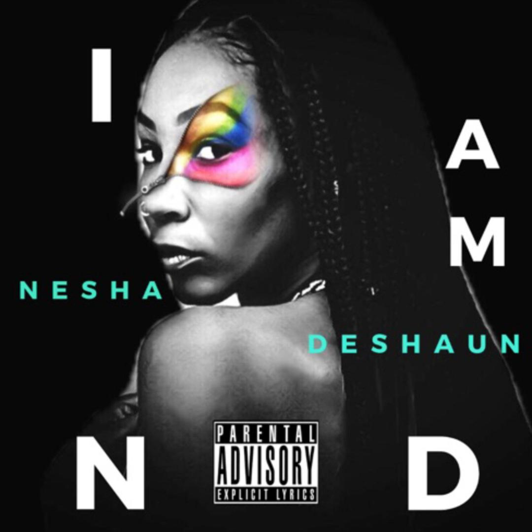 I AM ND album cover by nesha deshaun